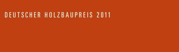 Banner für Deutscher Holzbaupreis 2011